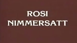 Rosi nimmersatt
